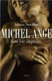 Michel-Ange : Une vie inquiète - Antonio Forcellino