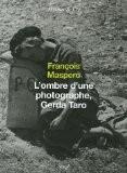 L'ombre d'une photographe, Gerda Taro - François Maspero