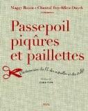 Passepoil, piqûres et paillettes : Dictionnaire du fil, des aiguilles et des étoffes - Maggy Baum