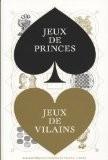 Jeux de princes, jeux de vilains - Eve Netchine