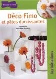 Initiation à la pâte Fimo - Irène Lassus