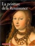 La peinture de la Renaissance (Ancien Prix éditeur : 38,11 euros) - Collectif