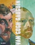 Van Gogh et Gauguin (Ancien Prix éditeur : 75 euros) - Douglas W Druick
