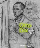Otto Dix : Dessins d'une guerre à l'autre - Collectif
