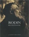 Rodin et la photographie - Hélène Pinet