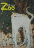 Le Zoo d'Orsay - Emmanuelle H�ran