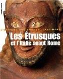 Les Etrusques et l'Italie avant Rome : De la Protohistoire à la guerre sociale - Ranuccio Bianchi bandinelli