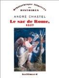 Le sac de Rome, 1527 - André Chastel