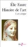Histoire de l'art : l'art antique - Élie Faure