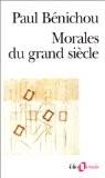 Morales du grand siècle - Paul Bénichou