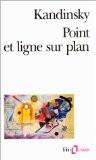 Point et Ligne sur plan - Wassily Kandinsky