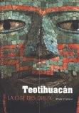 Teotihuacan - Henri Stierlin