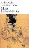 Misia: La vie de Misia Sert - Arthur Gold