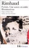 Rimbaud : Poésies - Une saison en enfer - Illuminations - Arthur Rimbaud