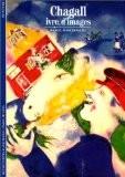 Chagall : Ivre d'images - Daniel Marchesseau