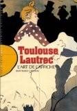 Toulouse-Lautrec : L'Art de l'affiche - Bertrand Lorquin