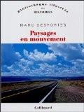 Paysages en mouvement : Transports et perception de l'espace XVIIIe-XXe siècle - Marc Desportes