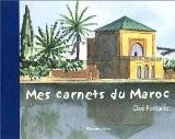 Mes carnets du Maroc - Cloé Fontaine