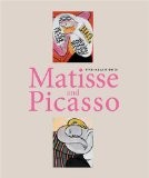 Matisse and Picasso (en anglais) - Yve-Alain Bois