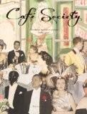 Café Society : Mondains, mécènes et artistes, 1920-1960 - Thierry Coudert