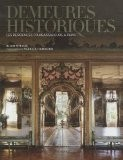 Demeures historiques : Les résidences d'ambassadeurs à Paris - Alain Stella