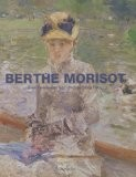 Berthe Morisot - Jean-Dominique Rey