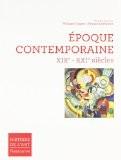 Epoque Contemporaine XIXe - XXIe siècle - Philippe Dagen