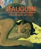 Gauguin : Créateur de mythes - Belinda Thomson