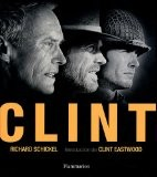 Clint - Richard Schickel