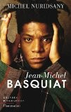 Jean-Michel Basquiat - Michel Nuridsany