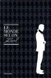 Le monde selon Karl. Citations choisies de Karl Lagerfeld - Jean-Christophe Napias
