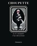 Choupette la Vie Enchantée d'un Chat Fashion - Karl Lagerfeld
