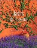 Jardins de Provence - Louisa Jones