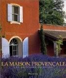 La Maison provençale : Les Artisans du décor - Noëlle Duck