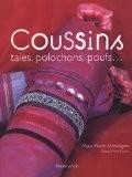 Coussins : Taies, polochons, poufs... - Marie-Pierre Schneegans