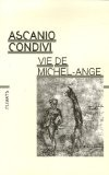 Vie de Michel-Ange - Ascanio Condivi