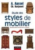 Etude des styles de mobilier - André Aussel