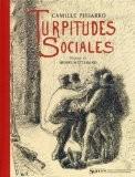 Turpitudes sociales - Camille Pissarro