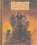Encyclopédie du fantastique et de l'étrange : Tome 2, Sorcières et magiciens - Béatrice Bottet
