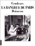 La Banlieue de Paris - Blaise Cendrars