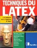 Techniques du latex - Jean-Pierre Delpech