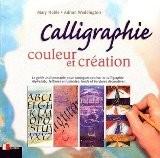 Calligraphie, couleur et création - M. Noble