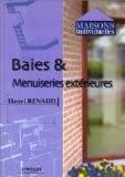 Baies & menuiseries extérieures - Henri Renaud