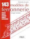 143 mod�les de ferronnerie - Georges Surnom