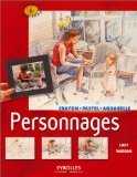 Personnages : Crayons, pastel, aquarelle - Lucy Watson