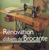 Rénovation d'objets de Brocante : Des techniques simples expliquées pas à pas - Pilar Diaz