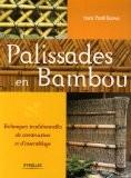 Palissades en bambou : Techniques traditionnelles de construction et d'assemblage - Isao Yoshikawa