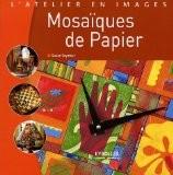 Mosaïques de papier - Susan Seymour