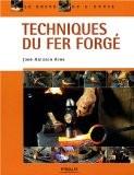 Techniques du fer forgé - José-Antonio Ares