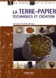 La terre-papier : Techniques et création - Liliane Tardio-Brise